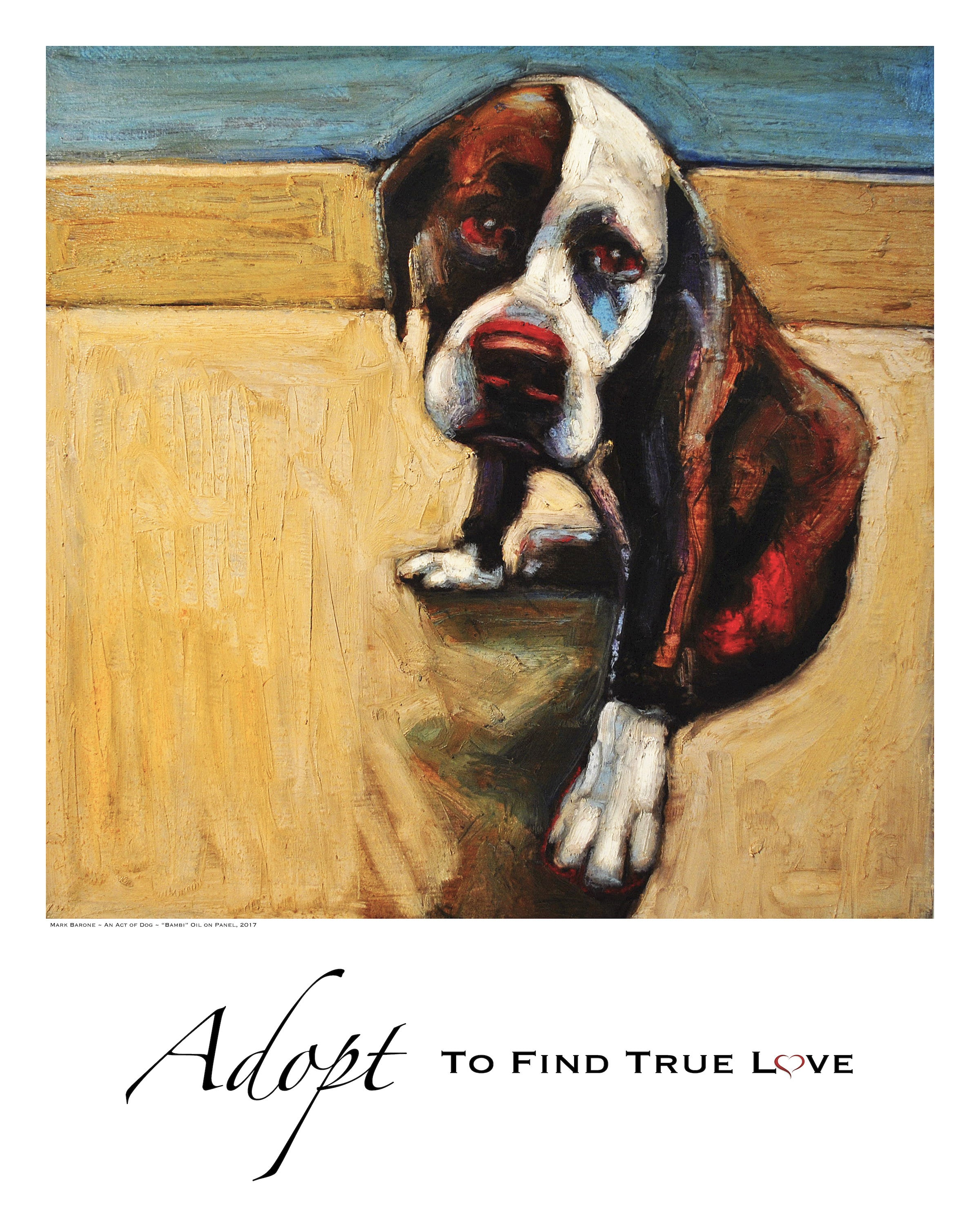 Bambi Adopt To Find True Love Giclée Dog Print An Act of Dog