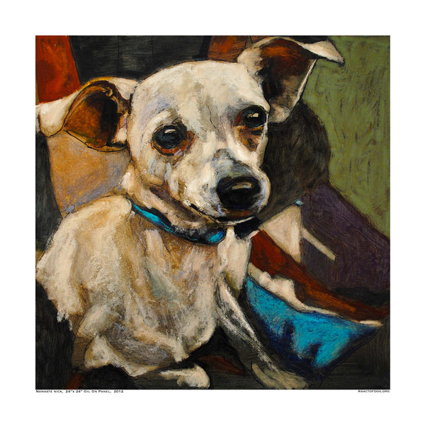 Namaste Nick- Chihuahua Dog Print - An Act of Dog-Museum of Compassion