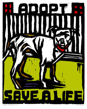ADOPT Series- Save a Life Dog Print/Green - An Act of Dog-Museum of Compassion