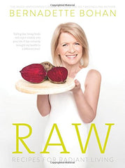 Raw, Recipes For Radiant Living
