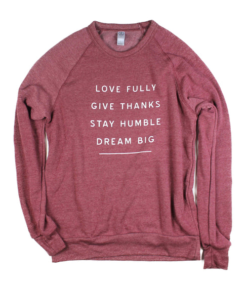 WORDS TO LIVE BY DUSTY RED CREWNECK SWEATSHIRT