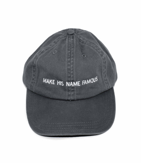 MAKE HIS NAME FAMOUS COAL DAD CAP