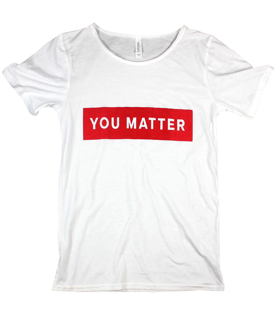 YOU MATTER WHITE RAW NECK T-SHIRT