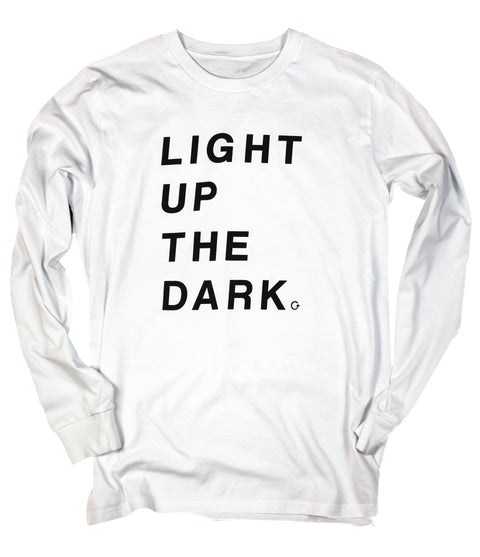LIGHT UP THE DARK WHITE LONG SLEEVE TEE