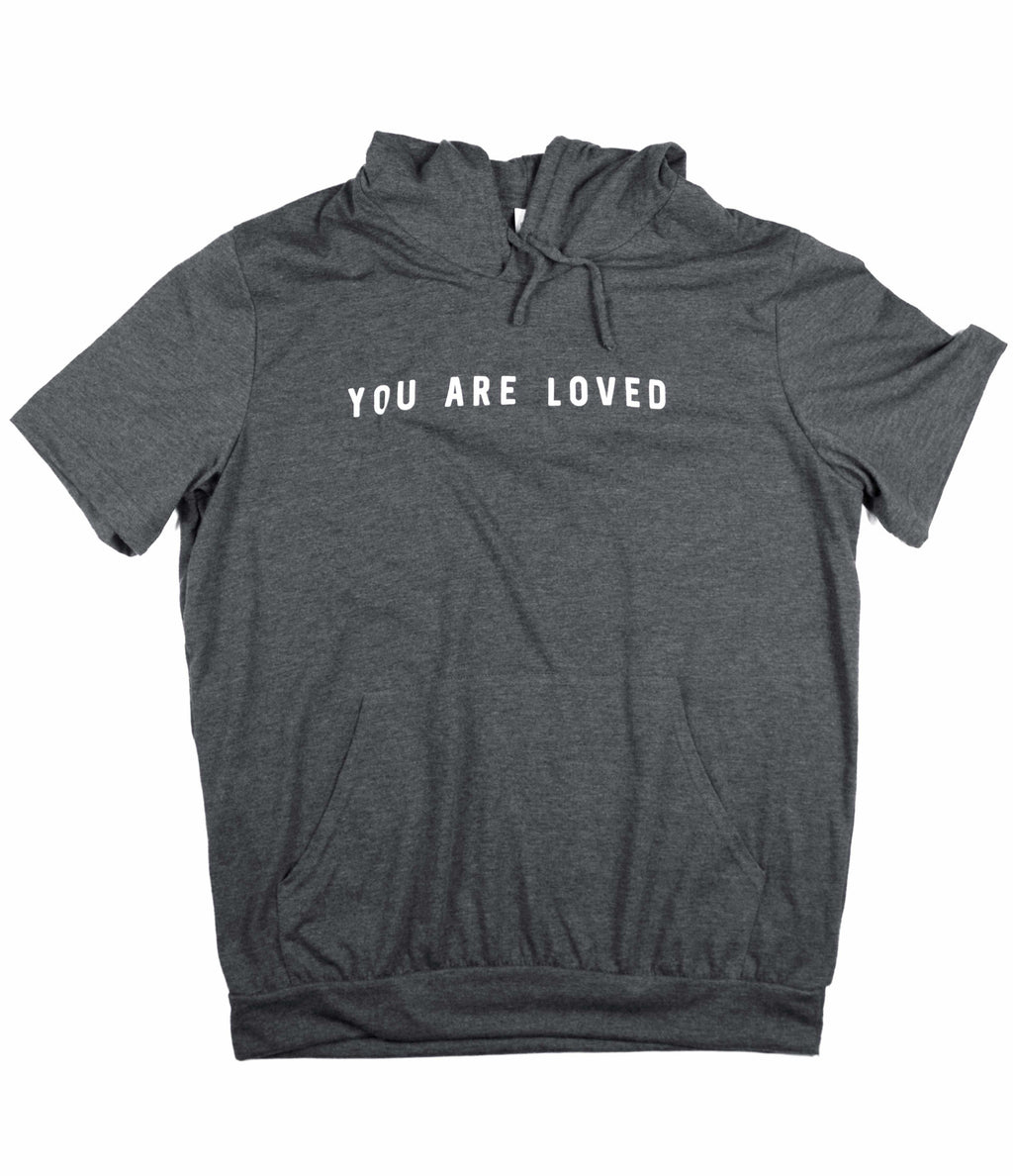 YOU ARE LOVED DARK GREY JERSEY SHORT SLEEVE HOODIE
