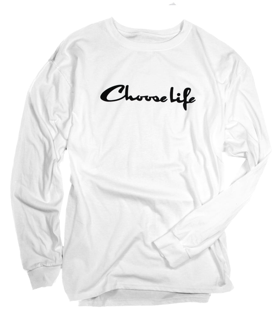 CHOOSE LIFE WHITE LONG SLEEVE