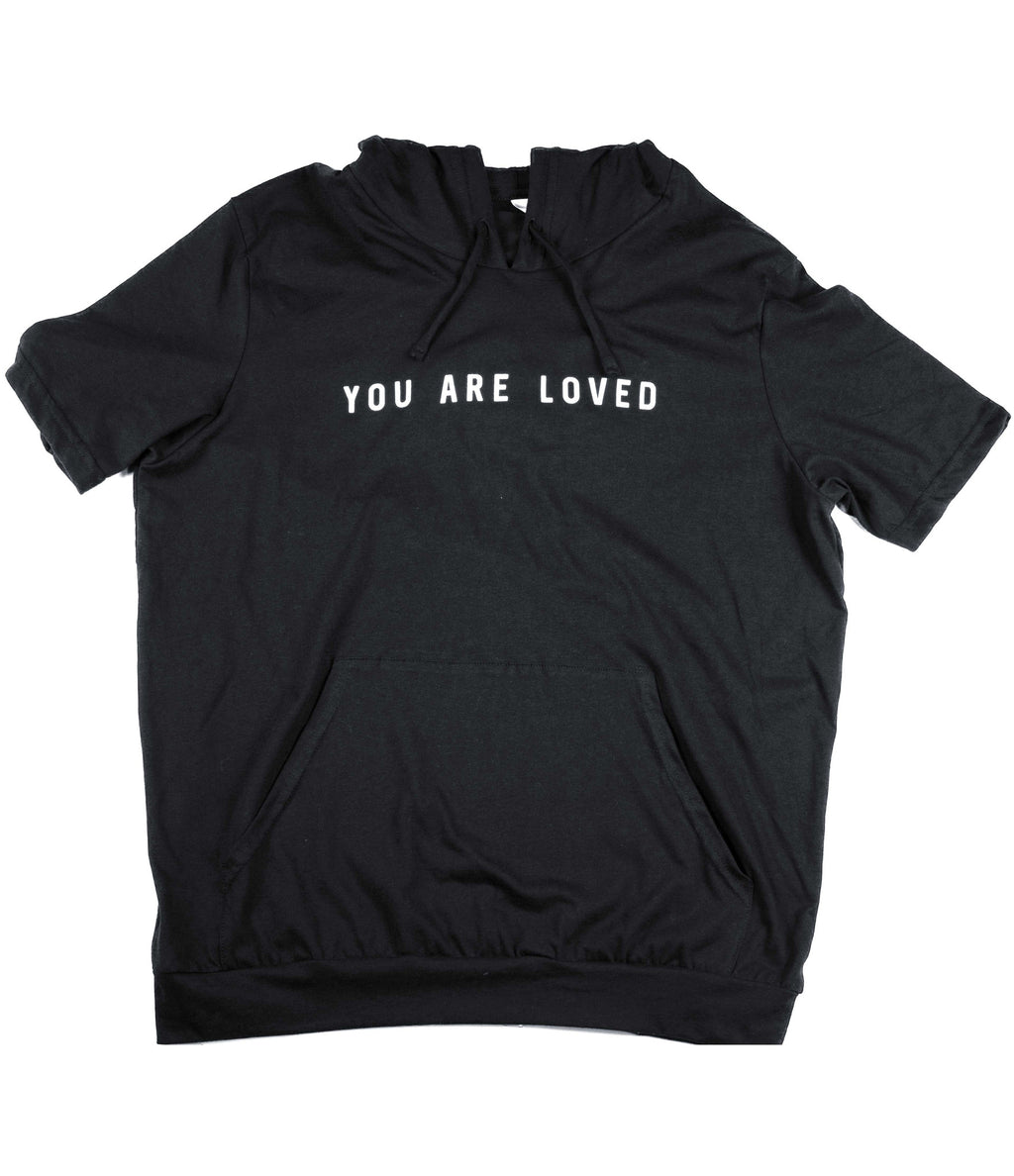 YOU ARE LOVED BLACK JERSEY SHORT SLEEVE HOODIE