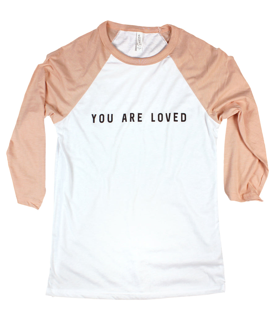 YOU ARE LOVED WHITE/PEACH RAGLAN BASEBALL T-SHIRT