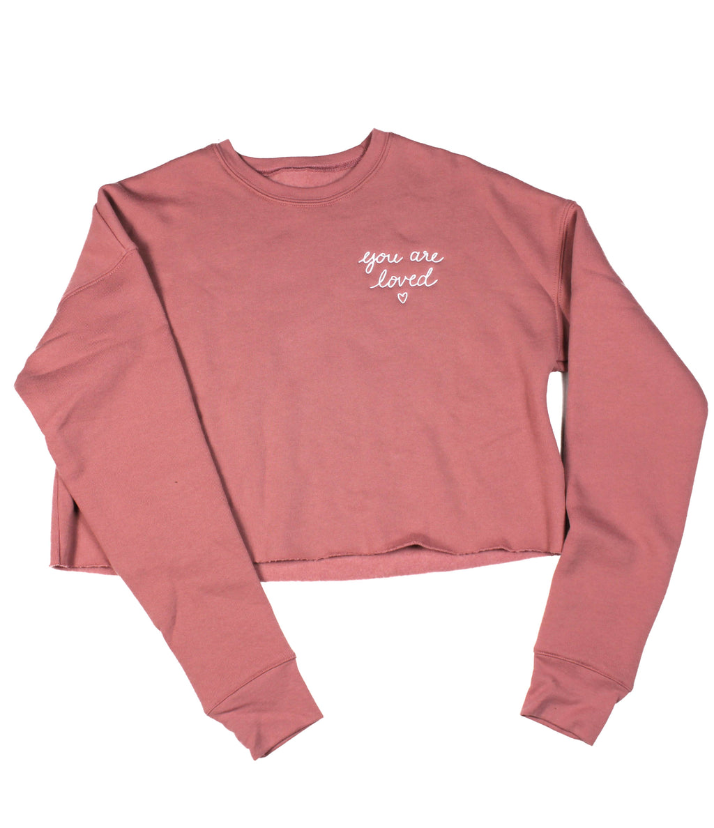 YOU ARE LOVED EMBROIDERED SCRIPT MAUVE WOMEN'S CROPPED CREW FLEECE