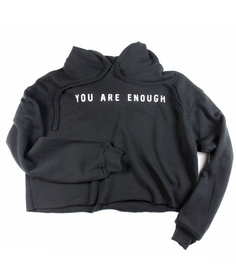 YOU ARE ENOUGH BLACK CROPPED HOODIE