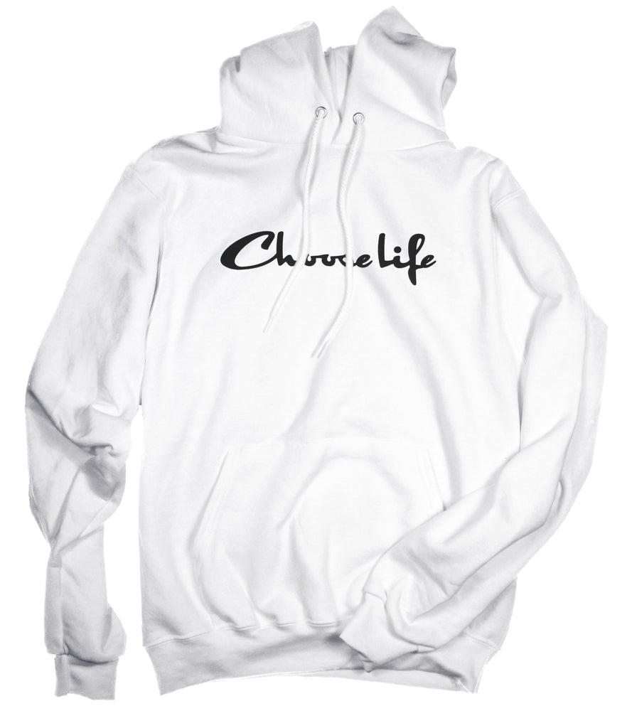 CHOOSE LIFE BOLD WHITE HOODIE