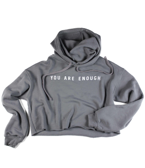 YOU ARE ENOUGH STORM CROPPED HOODIE