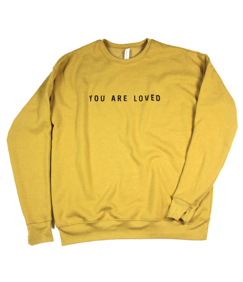 YOU ARE LOVED MUSTARD CREWNECK SWEATSHIRT