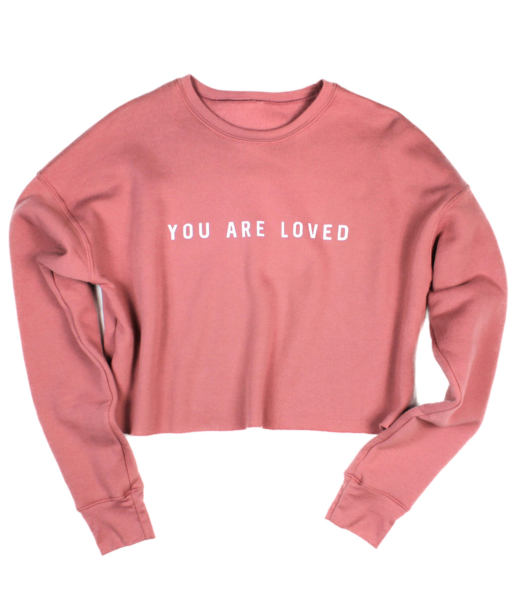 YOU ARE LOVED MAUVE WOMEN'S CROPPED CREW FLEECE