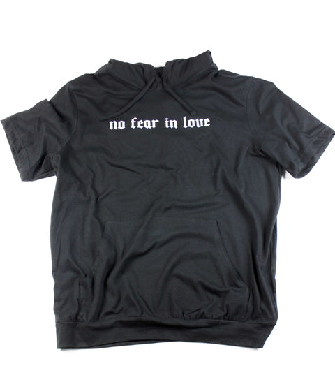 NO FEAR IN LOVE BLACK SHORT SLEEVE HOODIE