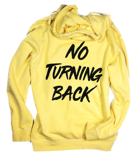 NO TURNING BACK YELLOW HOODIE