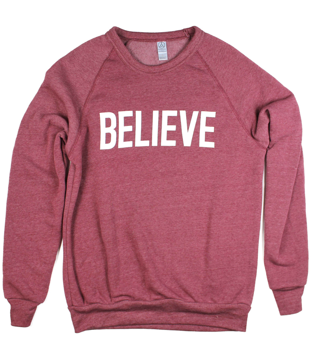 BELIEVE DUSTY RED CREWNECK SWEATSHIRT