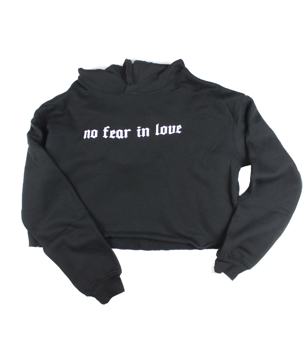 NO FEAR IN LOVE BLACK CROPPED HOODIE