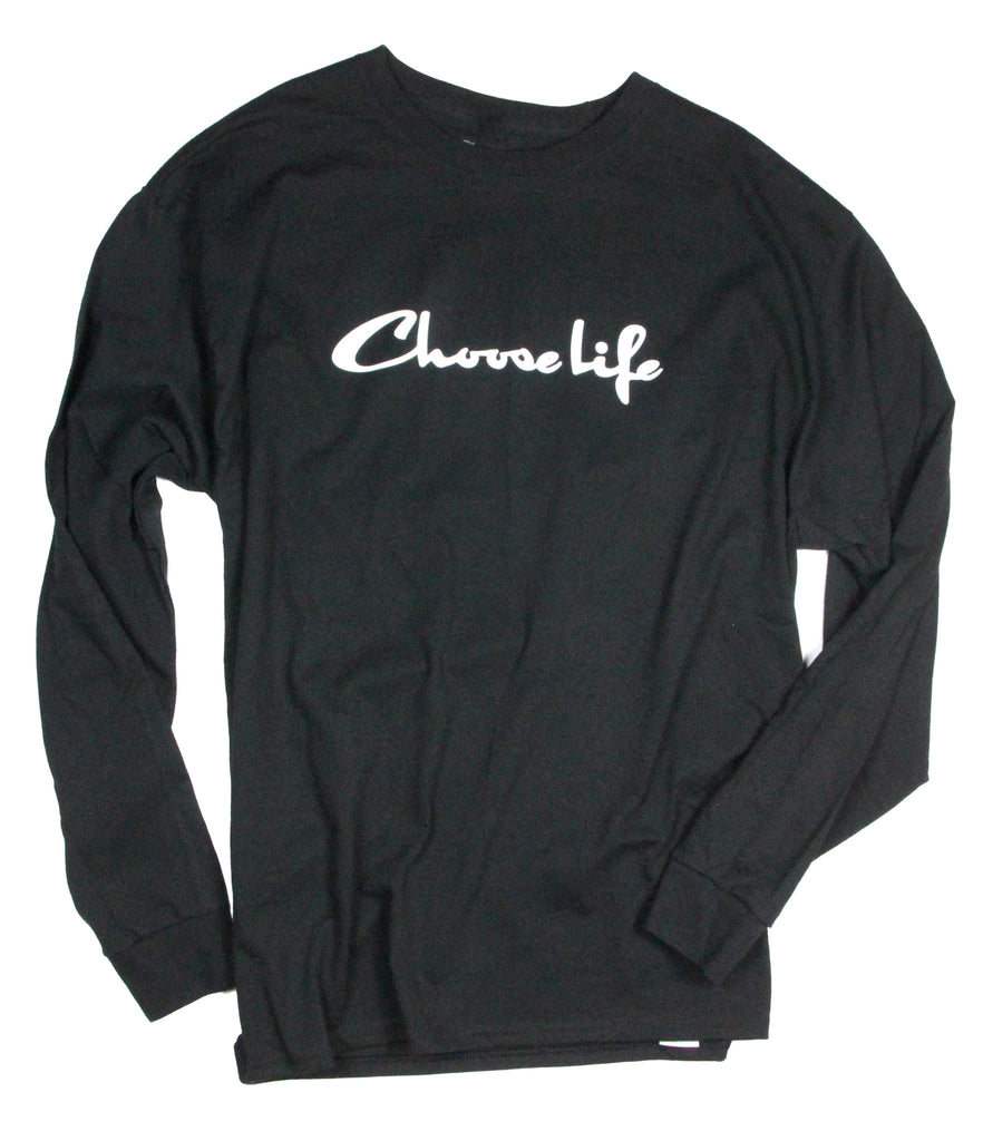 CHOOSE LIFE BLACK LONG SLEEVE