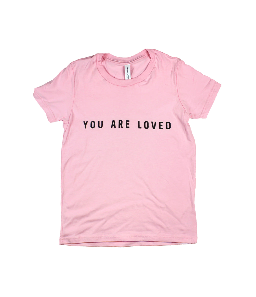 YOU ARE LOVED PINK YOUTH TEE