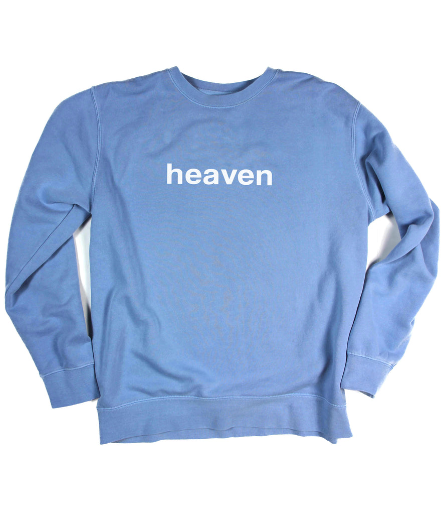 HEAVEN IT'S REAL LIGHT BLUE CREWNECK SWEATSHIRT