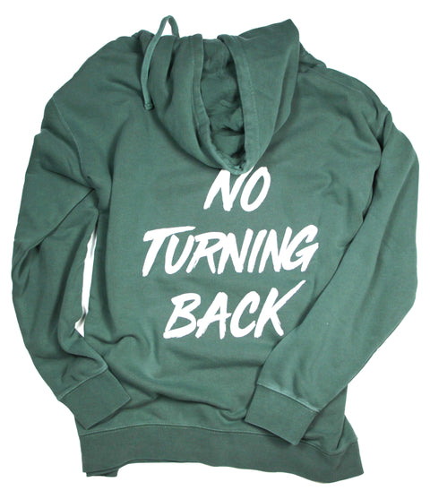 NO TURNING BACK ALPINE GREEN HOODIE