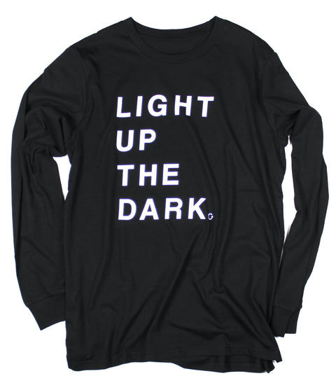 LIGHT UP THE DARK BLACK LONG SLEEVE TEE