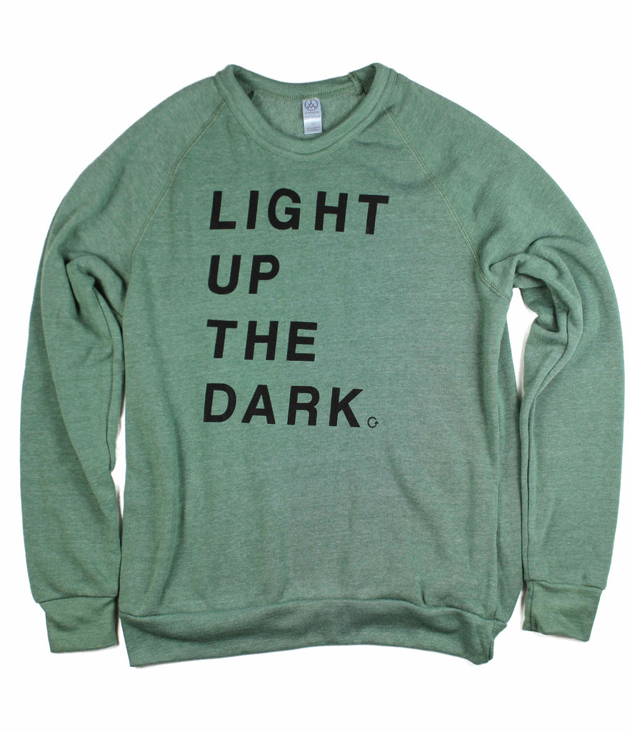 LIGHT UP THE DARK DUSTY PINE CREWNECK SWEATSHIRT