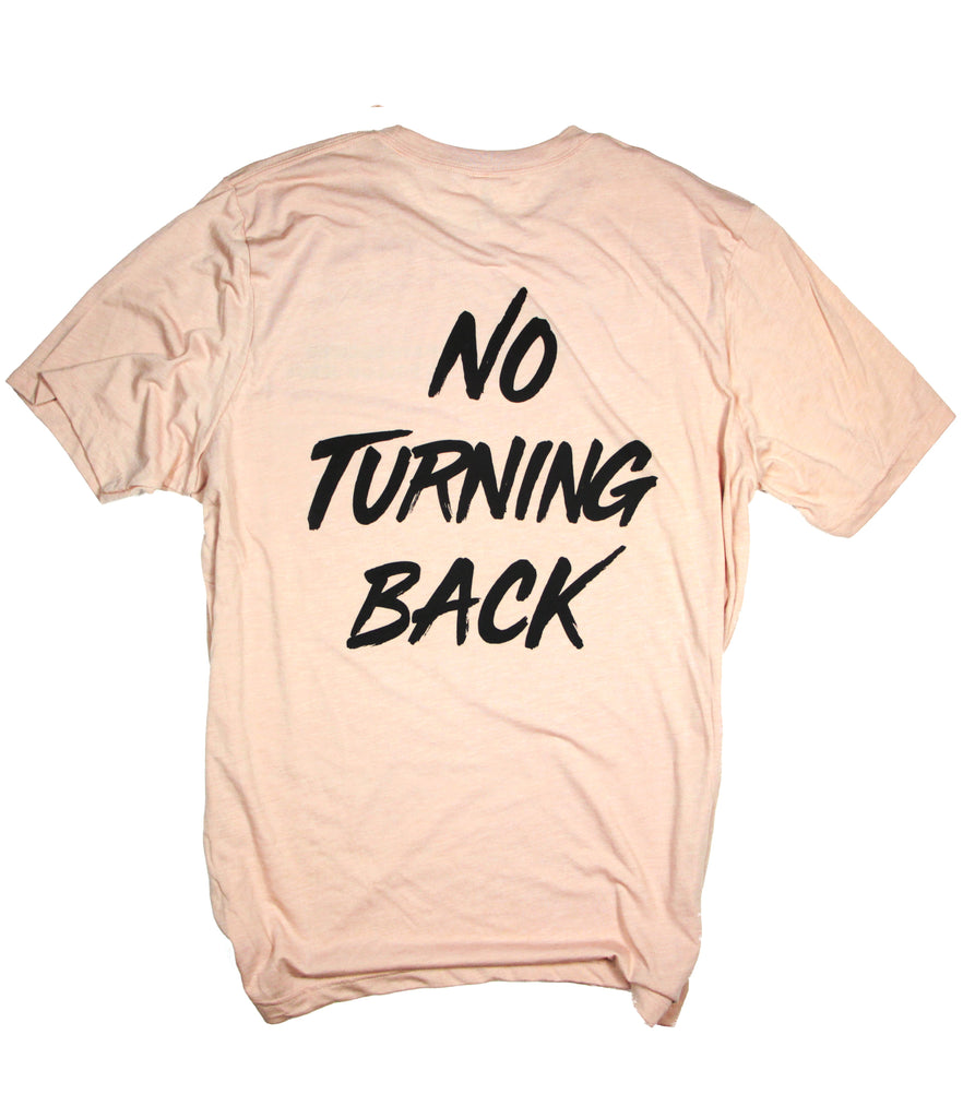 NO TURNING BACK PEACH T-SHIRT