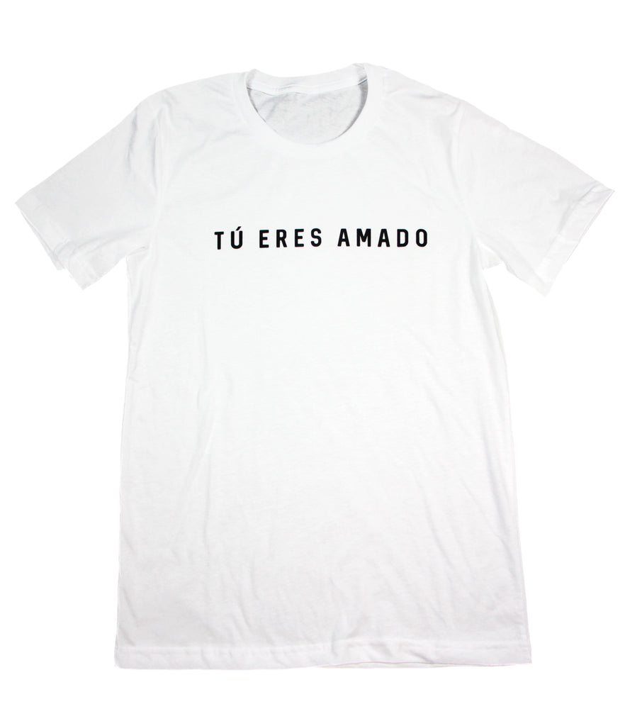 Tu Eres Amado (You Are Loved) White Tee
