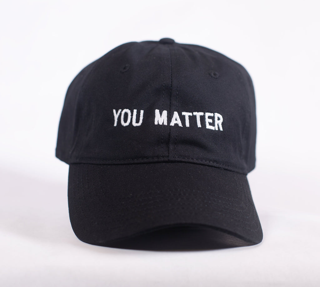 YOU MATTER BLACK DAD CAP
