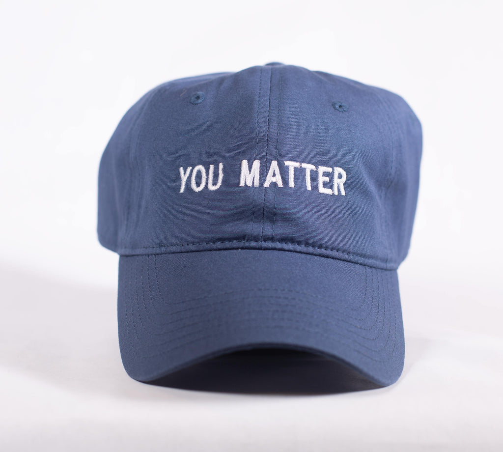 YOU MATTER DARK BLUE DAD CAP