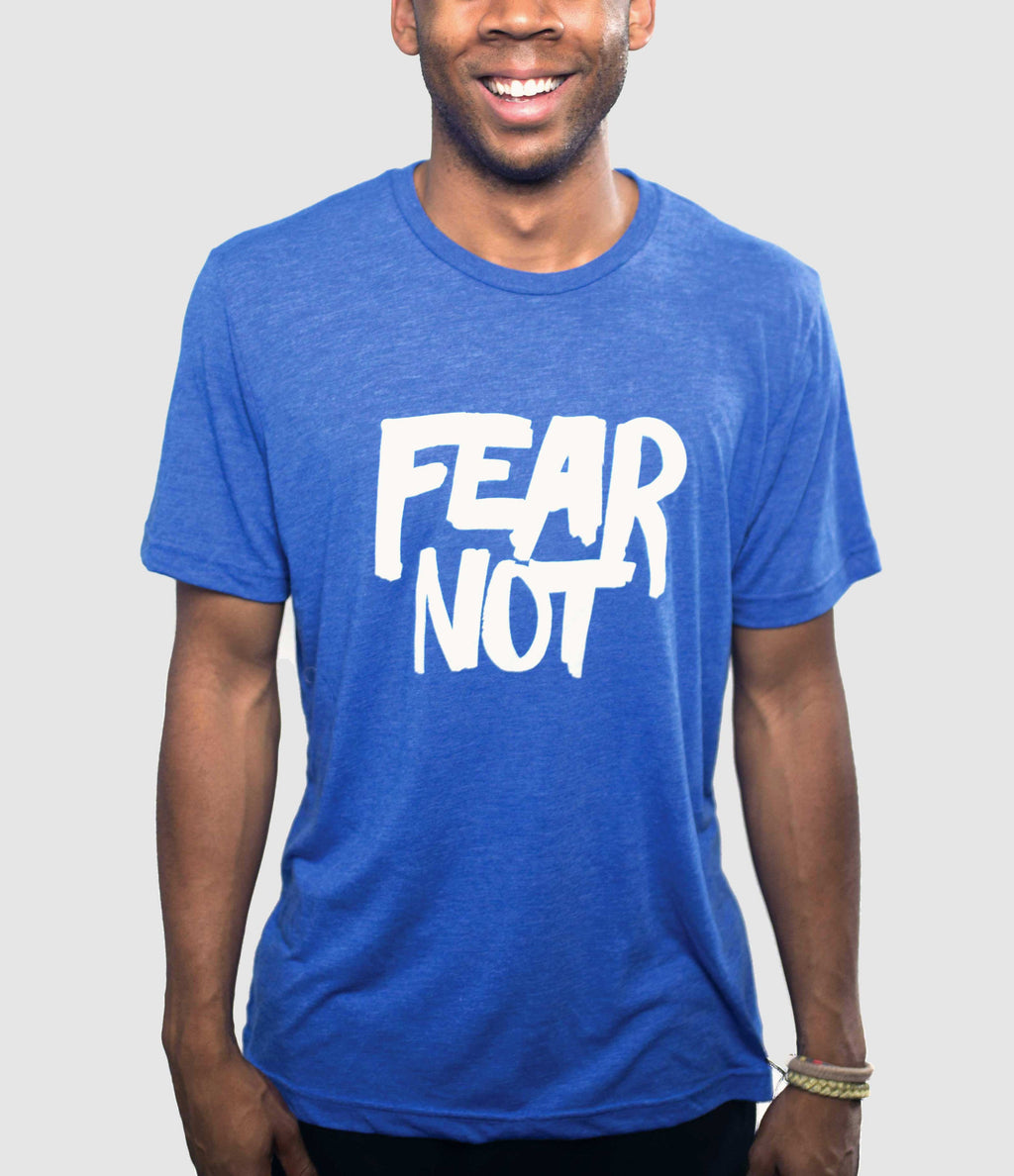 FEAR NOT ROYAL BLUE T-SHIRT