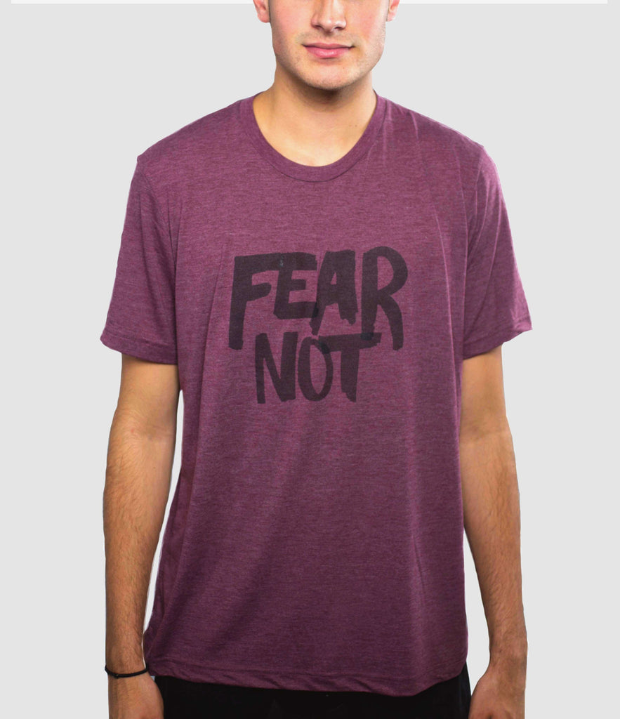 FEAR NOT MAROON T-SHIRT
