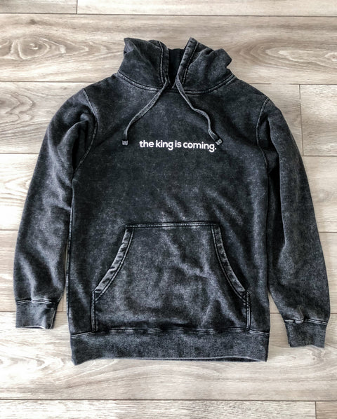 THE KING IS COMING MINERAL WASH HOODIE