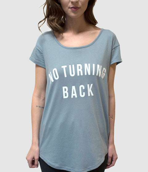 NO TURNING BACK WOMEN'S SWOOP NECK T-SHIRT
