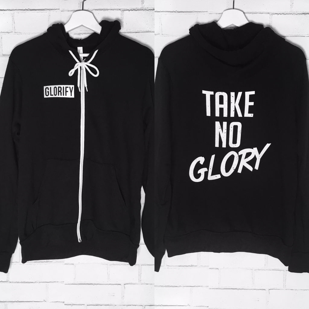 TAKE NO GLORY ZIP-UP HOODIE