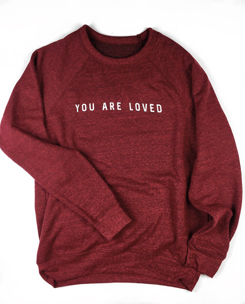 YOU ARE LOVED CARDINAL CREWNECK SWEATSHIRT