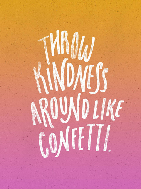 Throw Kindness Around Poster