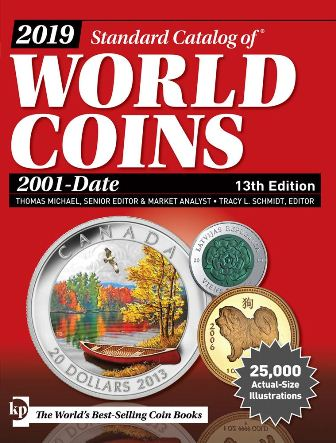 2019 STANDARD CATALOG OF® WORLD COIN 2001 - date