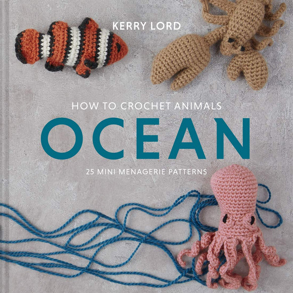 How to Crochet Ocean Animals