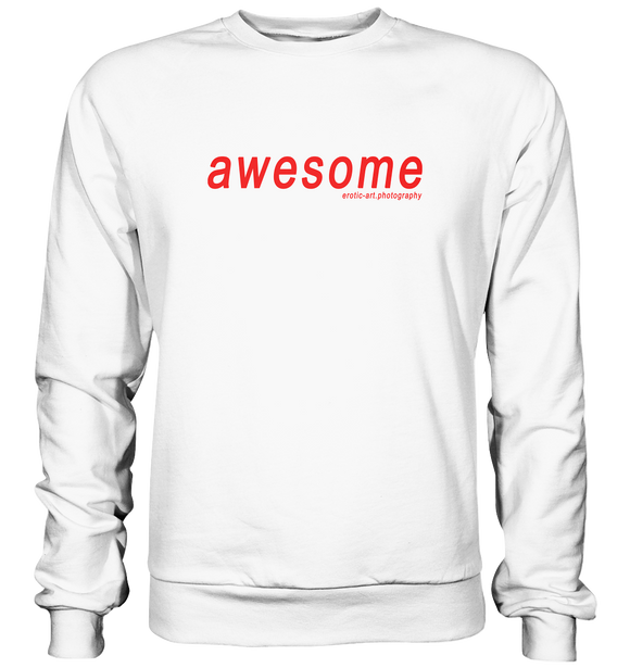 awesome - Basic Sweatshirt