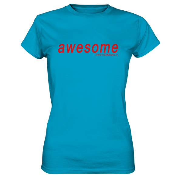 awesome - Ladies Premium Shirt