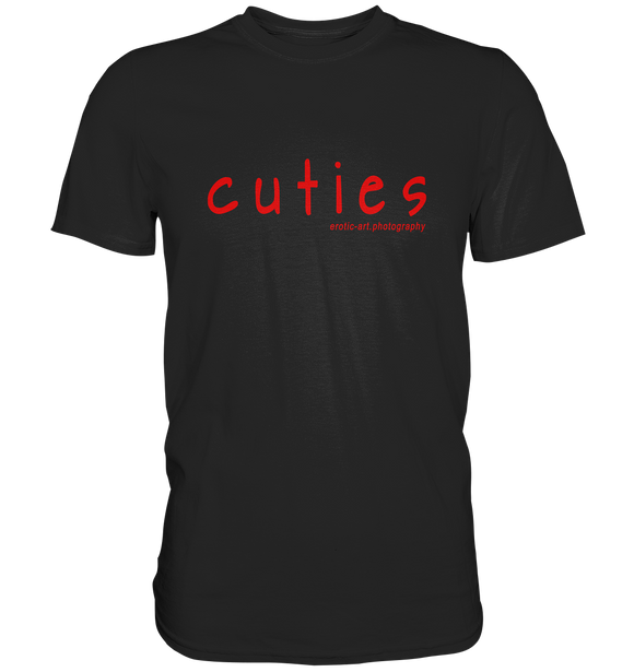 cuties - Premium Shirt