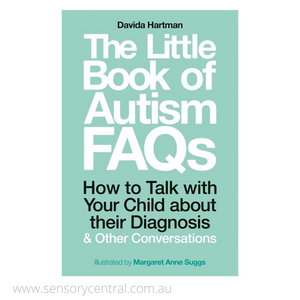 Little Book of Autism FAQs: How to Talk with Your Child about their Diagnosis and Other Conversations