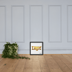 Legit Framed poster - Hoggy D. Entertainment