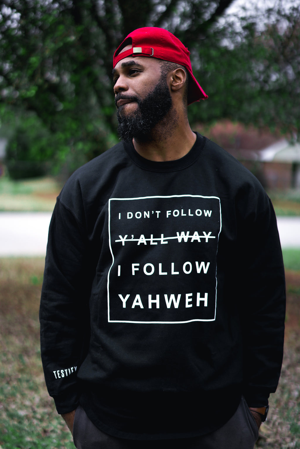 I Don't Follow Y'all Way I Follow Yahweh Crewneck - Black