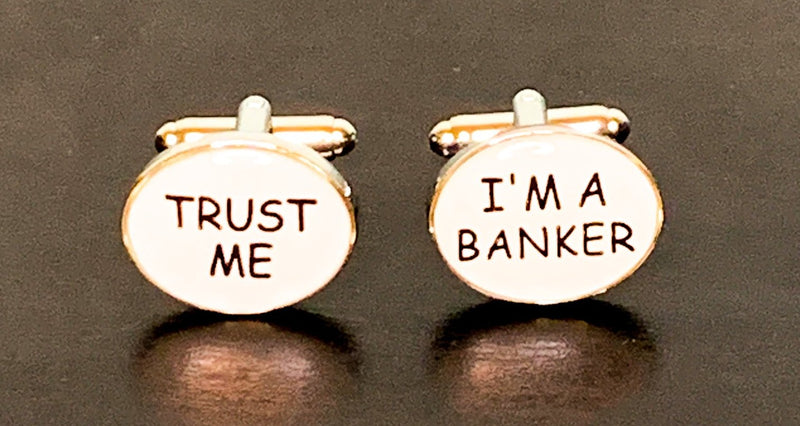 Trust Me I'm A Banker white enamel cufflinks with silver outline