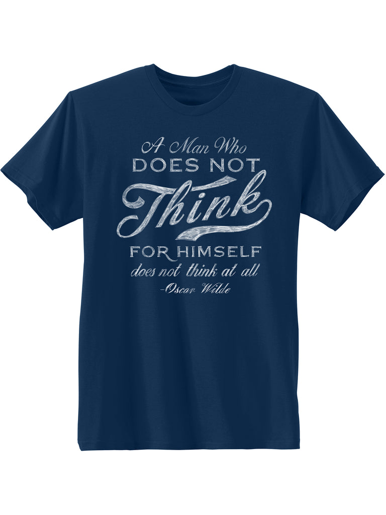 Men's Oscar Wilde Poet A Man Who Does Not Think for Himself Short Sleeve Graphic T-shirt