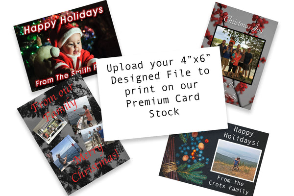 Upload and Print your own 4x6 Post Card Size Christmas Cards for the Holiday Season on Heavy Card Stock - 25 Pack - Includes Free Corner Rounding